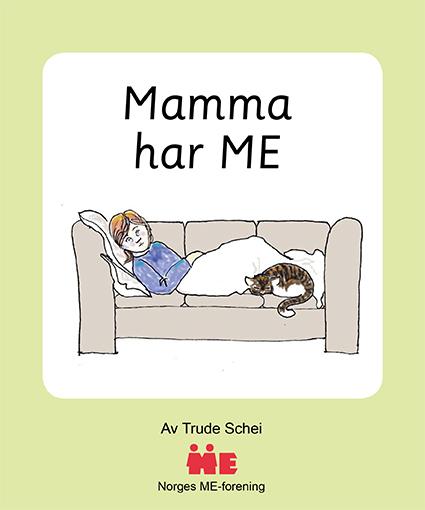 """Bilde av forsiden til """"Mamma har ME"""""""