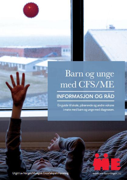 """Bilde av forsiden til """"Barn og unge med CFS/ME - informasjon og råd"""""""